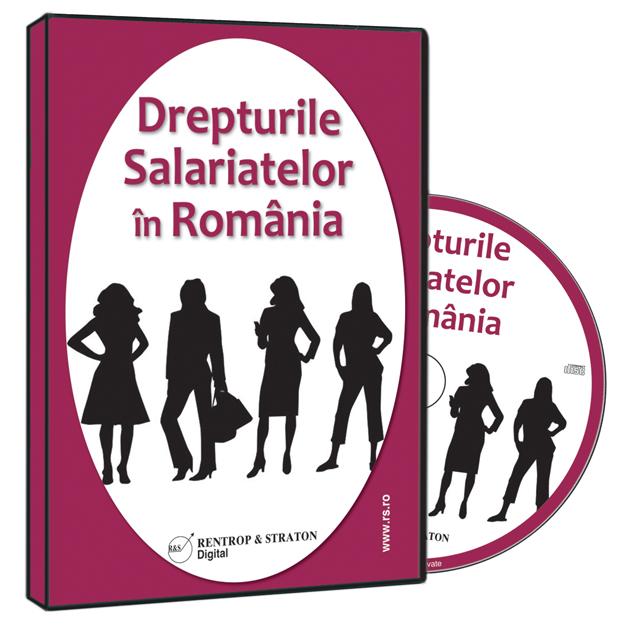 DREPTURILE SALARIATELOR IN ROMANIA