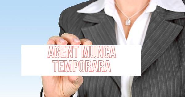 Totul despre contractul de munca temporara, autorizarea agentului de munca temporara si drepturile salariatului temporar!